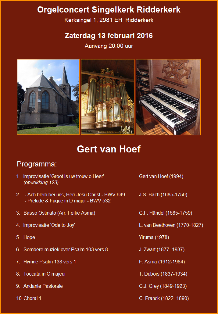 Orgelconcert Gert van Hoef 13 februari 2016
